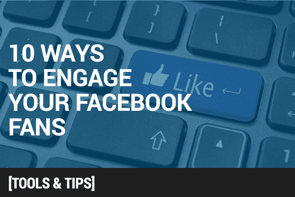 10 Most Engaging Questions to Ask Your Facebook Fans