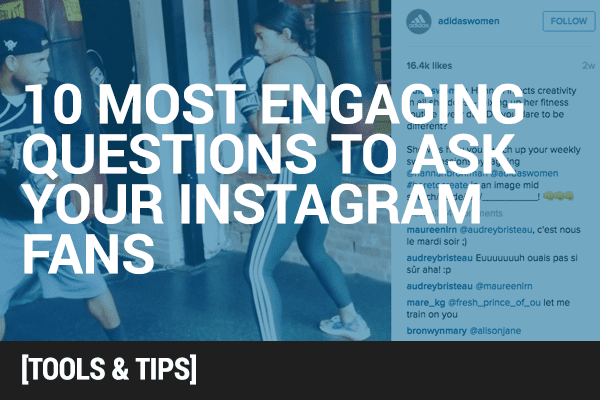 10 Most Engaging Questions to Ask Your Instagram Audience