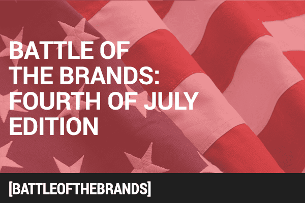 Battle of the Brands July 4th Edition: Founding Fathers vs. Present-Day Patriots