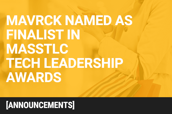 MassTLC Names Mavrck as Finalist  in 18th Annual Tech Leadership Awards