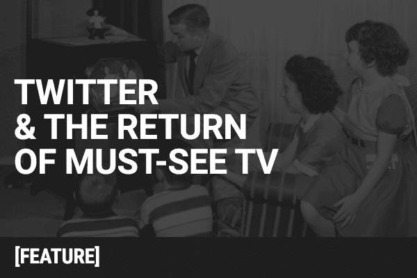 Twitter & the Return of Must-See TV