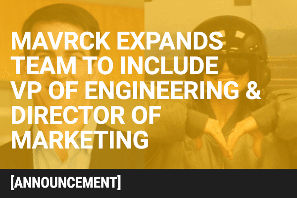 Mavrck Expands Team to Include VP of Engineering and Director of Marketing